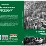 O espírito dos donos: empreendedorismo como projeto de adaptação da juventude - Camila Souza Betoni