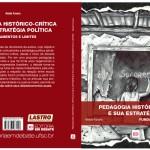 Pedagogia histórico-crítica e sua estratégia política: fundamentos e limites - Neide Favaro